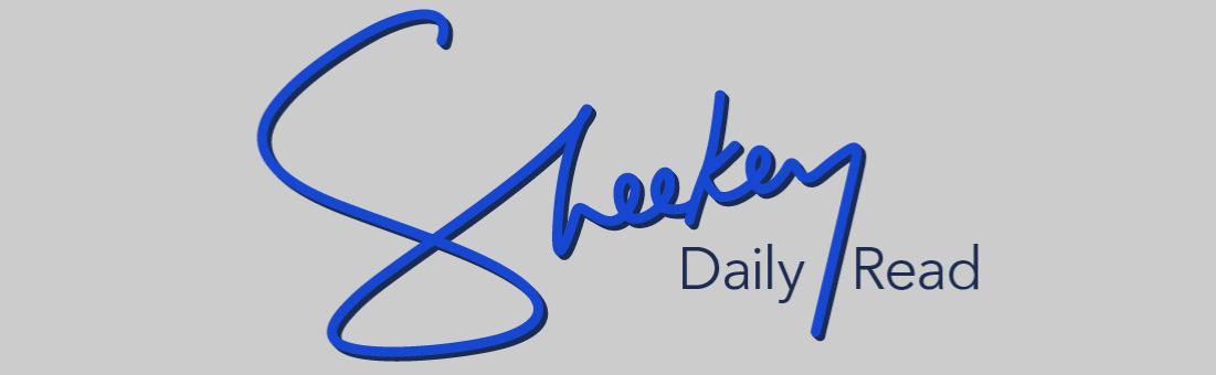 Sheekey Daily Read